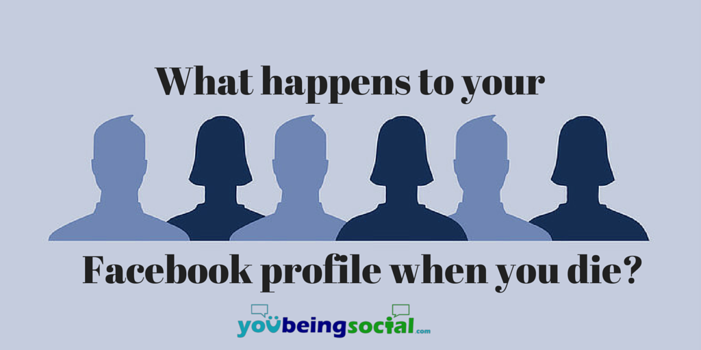 What happens to your Facebook profile when you die? Facebook legacy